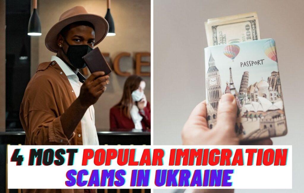 4 Most Popular Immigration Scams in Ukraine www.indianmemoir.com